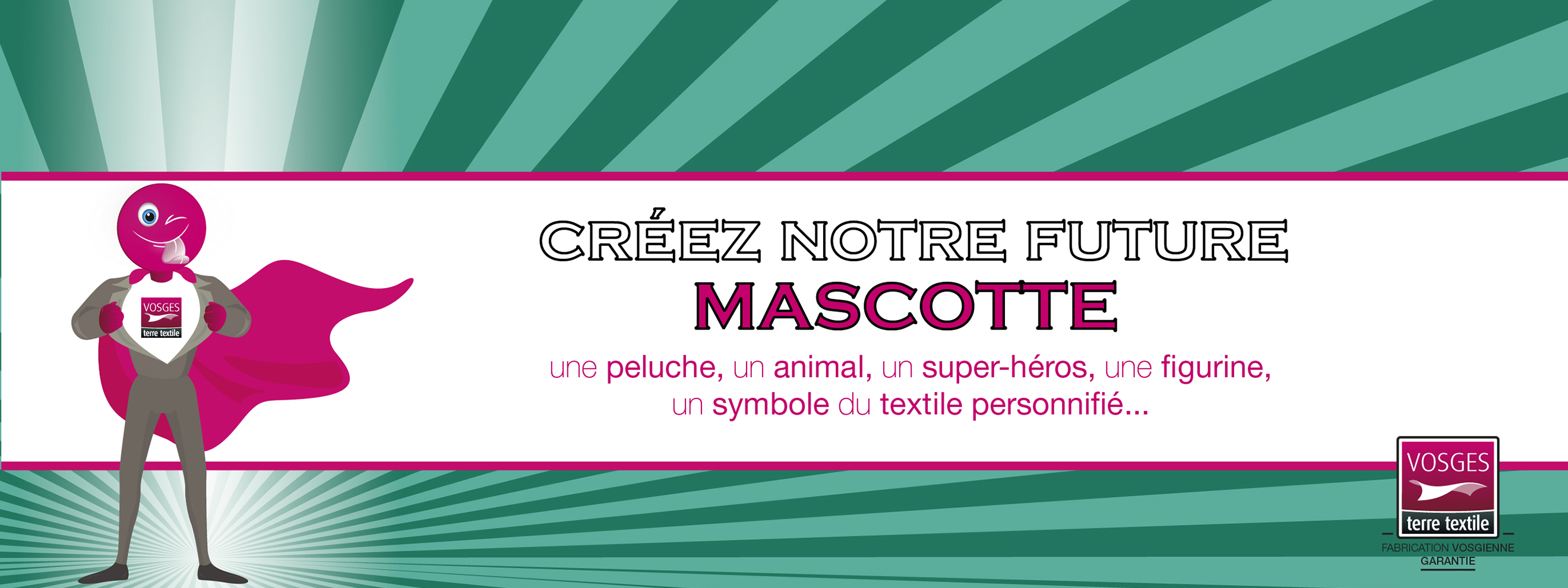 Créez la mascotte officielle du label Vosges terre textile