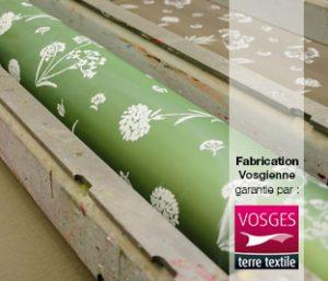 Fabriquer en France, c'est faire ennoblir ses textiles dans les Vosges