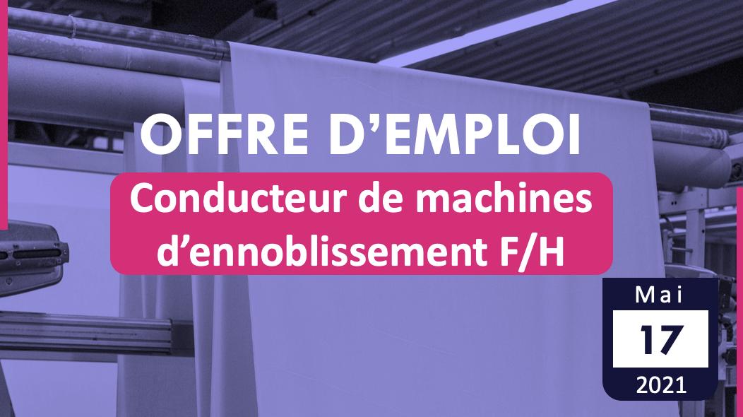 Conducteur de machines d'ennoblissement textiles F/H